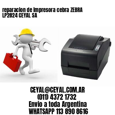 reparacion de impresora cebra ZEBRA LP2824 CEYAL SA