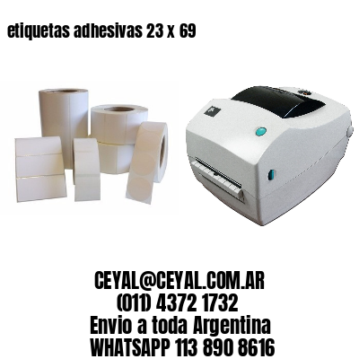 etiquetas adhesivas 23 x 69