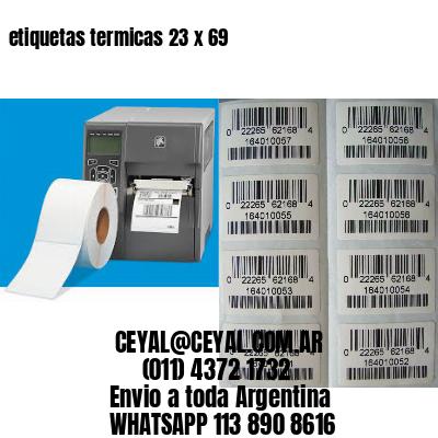 etiquetas termicas 23 x 69