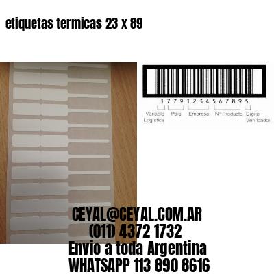 etiquetas termicas 23 x 89
